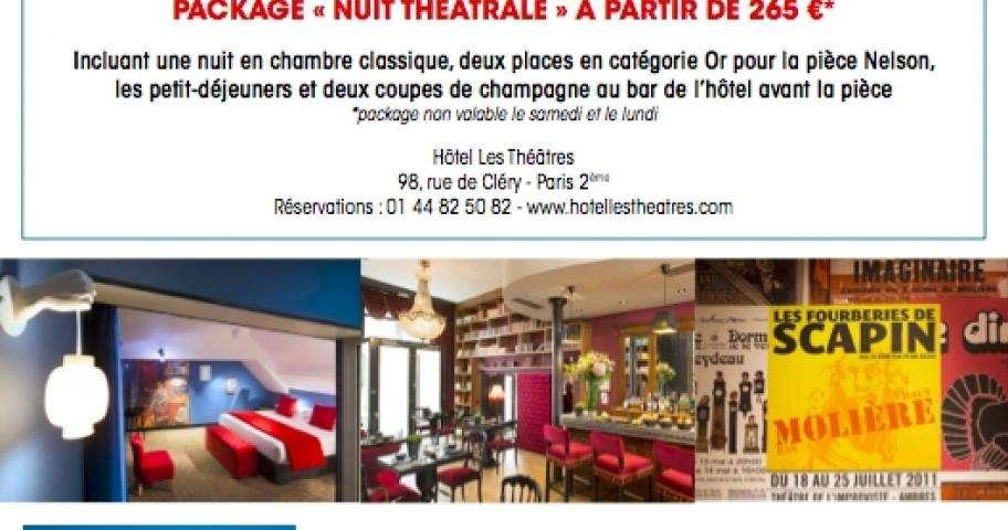 Offre exclusive : Package Nuit Théâtrale